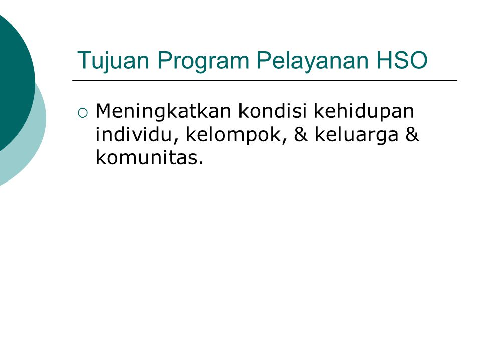 Tujuan Program Pelayanan HSO