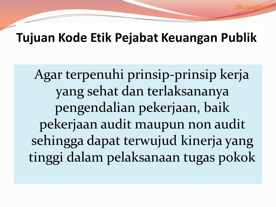 Tujuan Kode Etik Pejabat Keuangan Publik