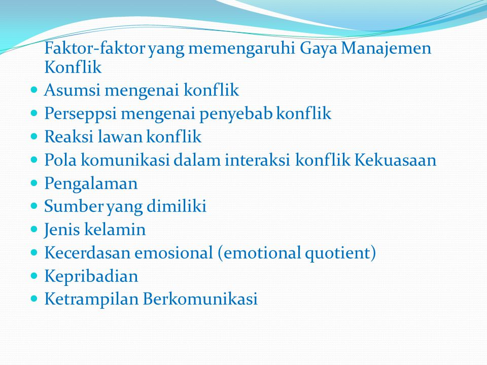 Faktor-faktor yang memengaruhi Gaya Manajemen Konflik