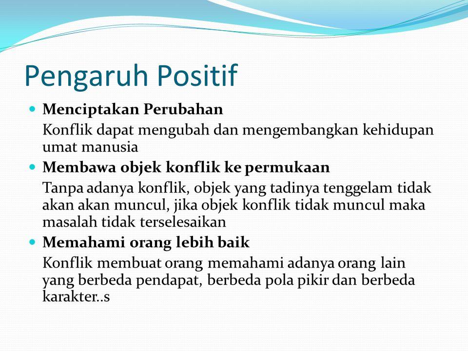 Pengaruh Positif Menciptakan Perubahan