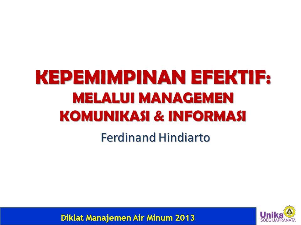 KEPEMIMPINAN EFEKTIF: MELALUI MANAGEMEN KOMUNIKASI & INFORMASI