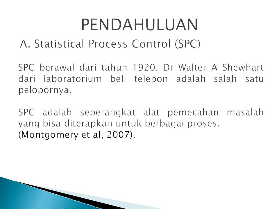 A. Statistical Process Control (SPC)