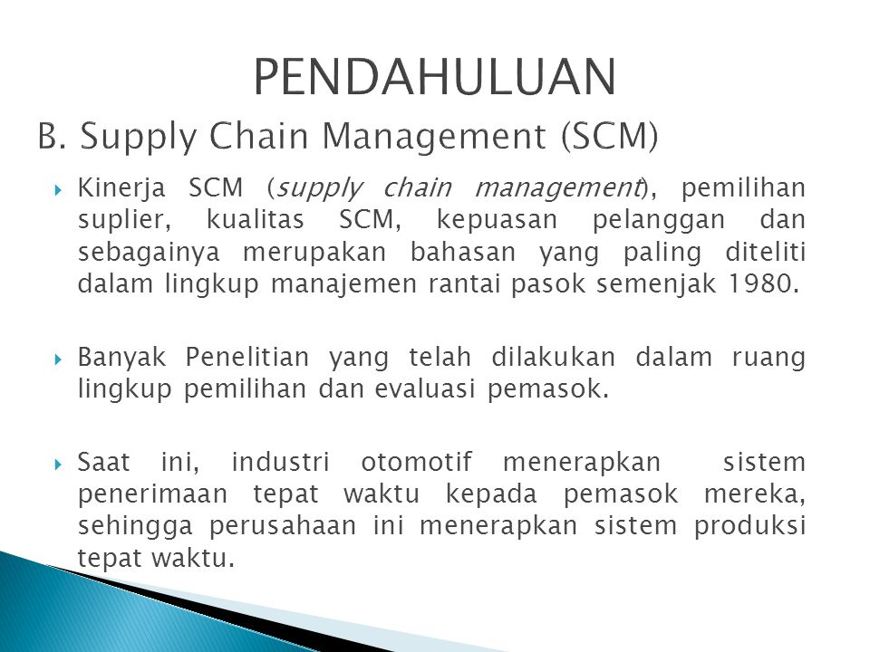 PENDAHULUAN B. Supply Chain Management (SCM)