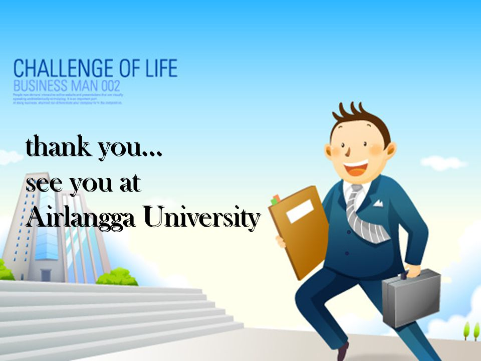 thank you… see you at Airlangga University