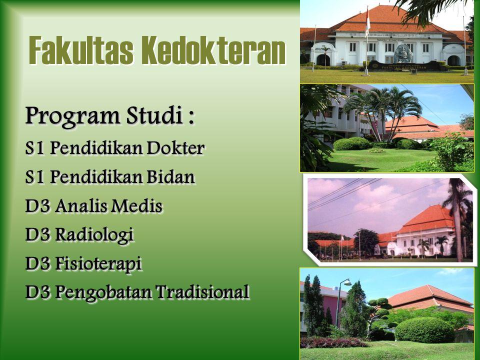Fakultas Kedokteran Program Studi : S1 Pendidikan Dokter