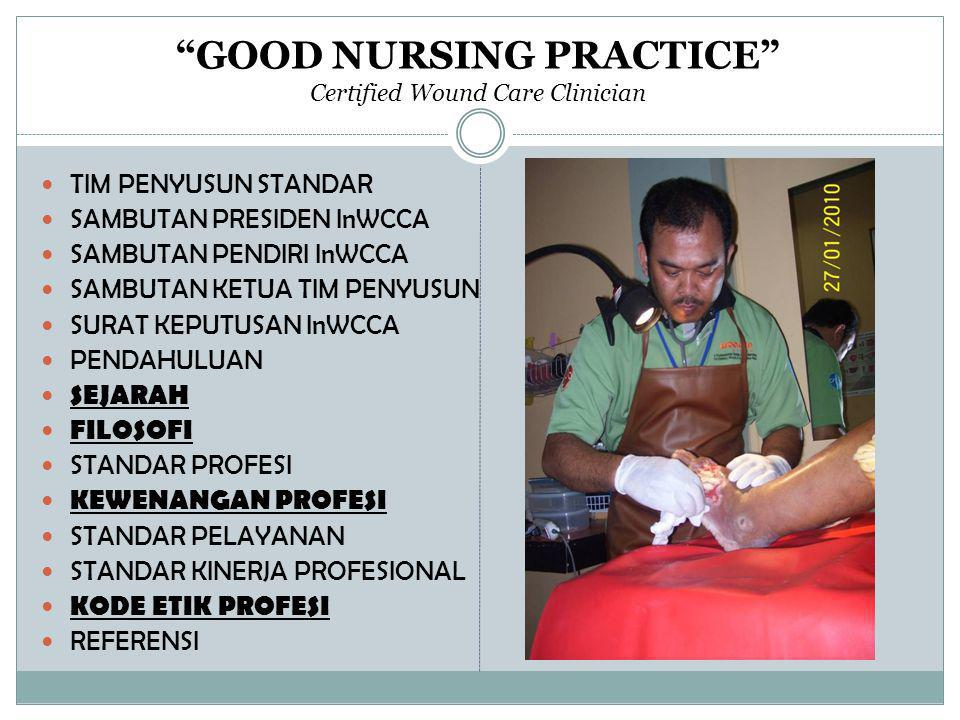 GOOD NURSING PRACTICE Certified Wound Care Clinician