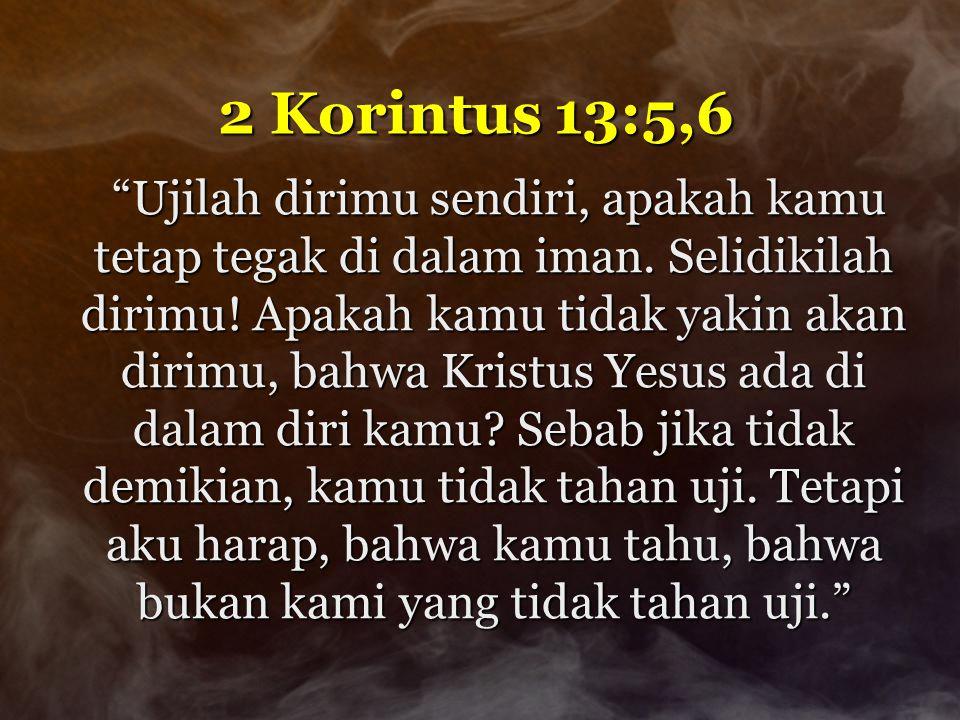 2 Korintus 13:5,6
