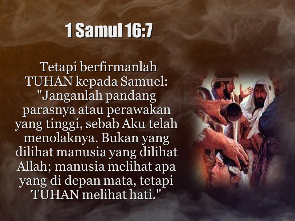 1 Samul 16:7
