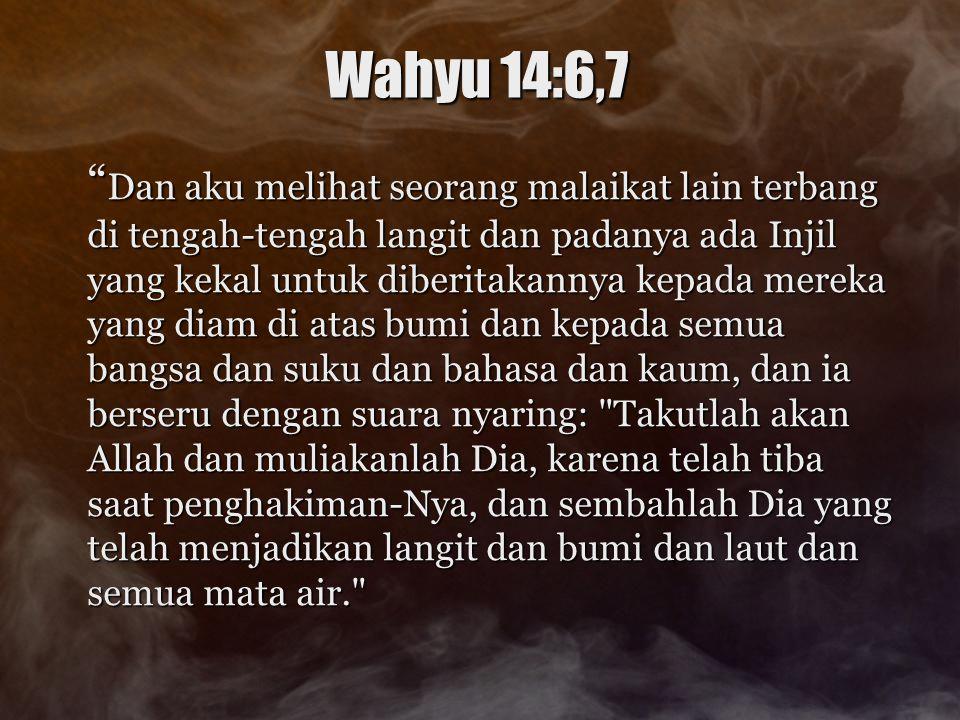 Wahyu 14:6,7