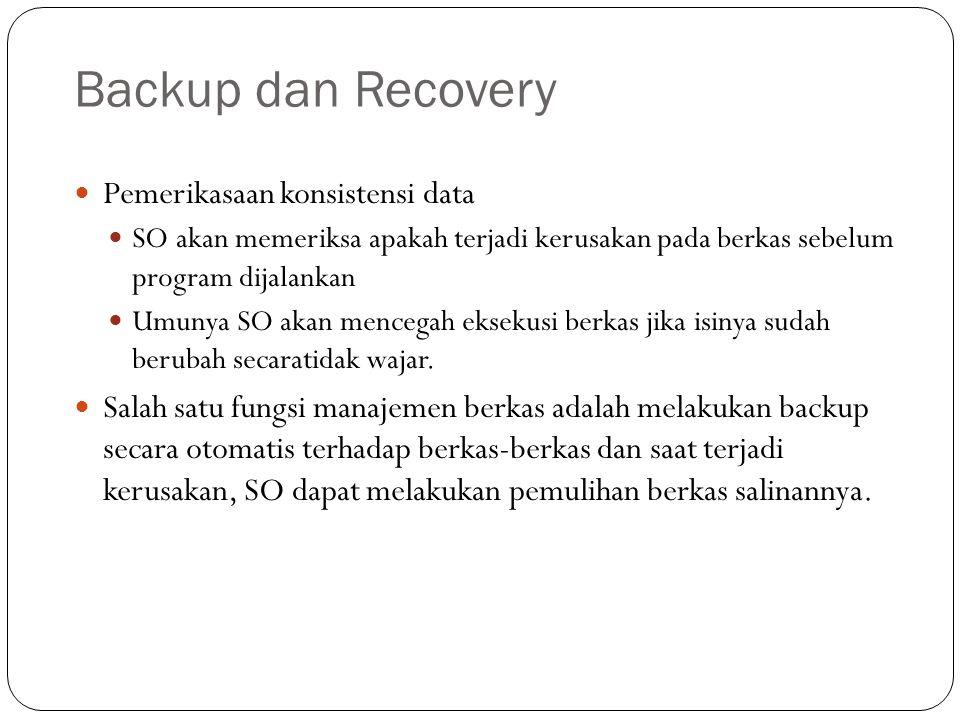 Backup dan Recovery Pemerikasaan konsistensi data