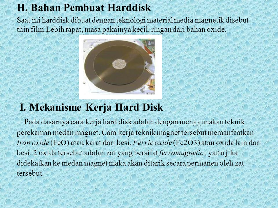 I. Mekanisme Kerja Hard Disk