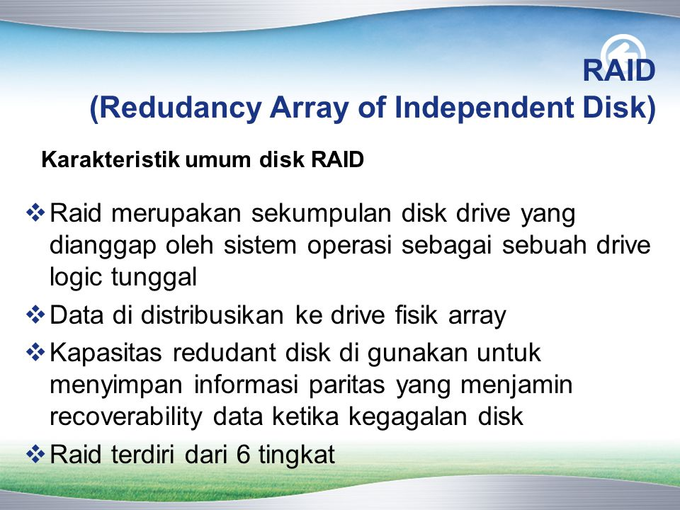 RAID (Redudancy Array of Independent Disk)