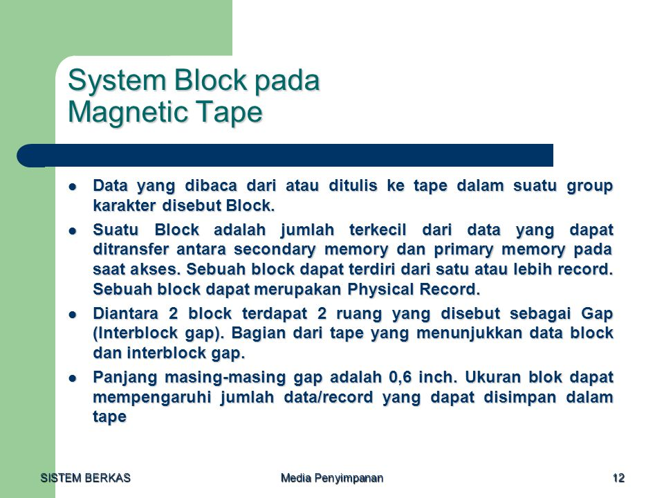 System Block pada Magnetic Tape