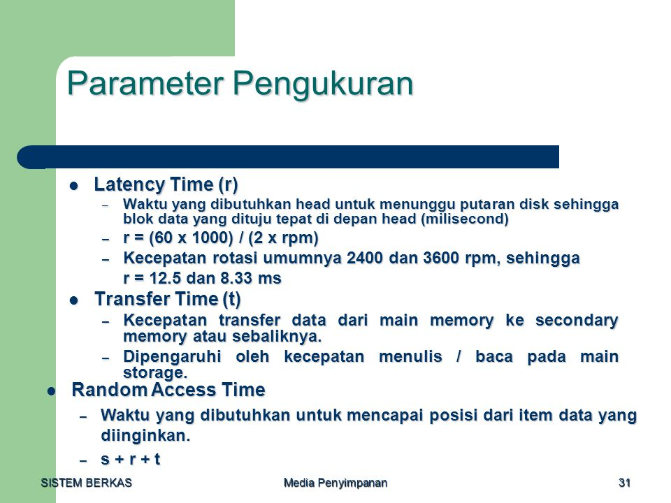 Parameter Pengukuran Latency Time (r) Transfer Time (t)