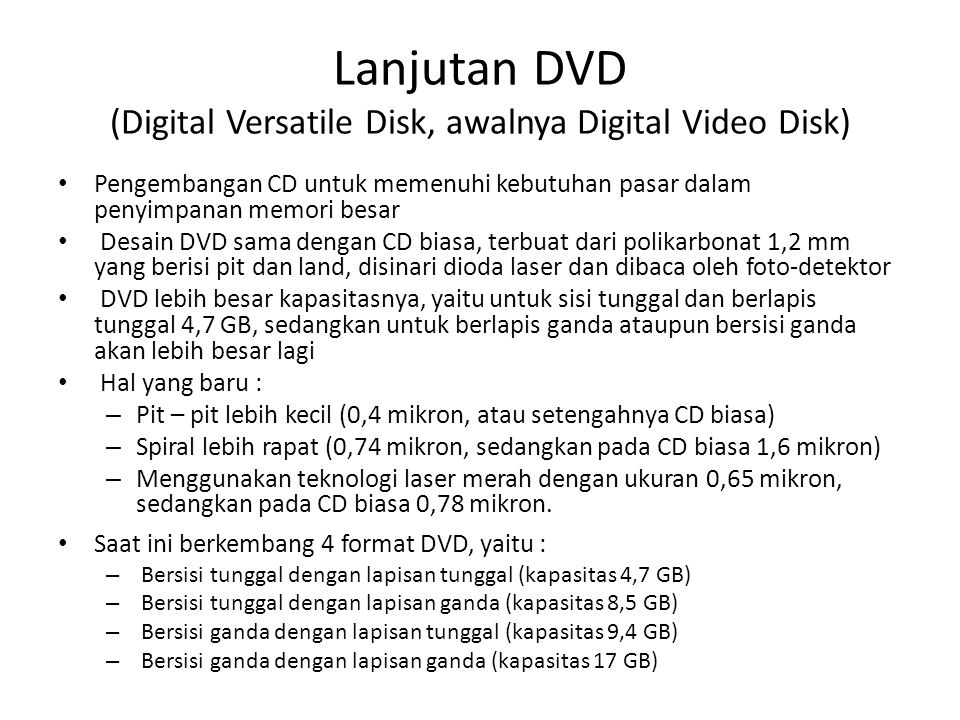 Lanjutan DVD (Digital Versatile Disk, awalnya Digital Video Disk)
