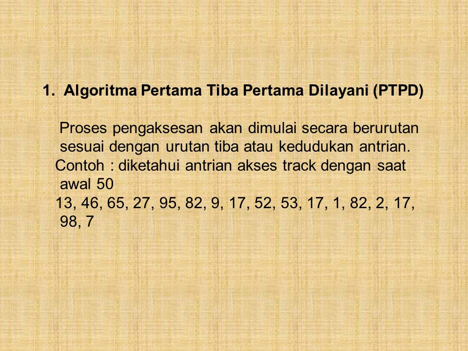 Algoritma Pertama Tiba Pertama Dilayani (PTPD)