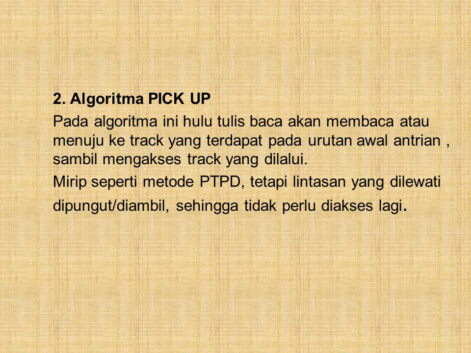 2. Algoritma PICK UP