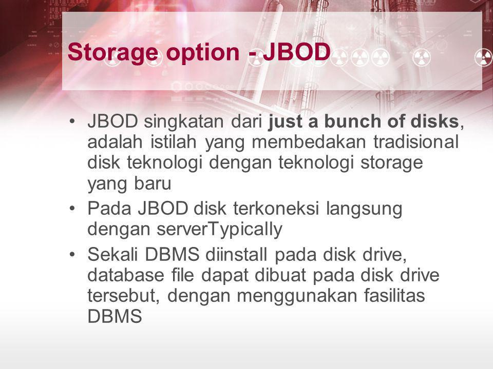 Storage option - JBOD