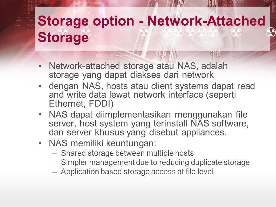 Storage option - Network-Attached Storage