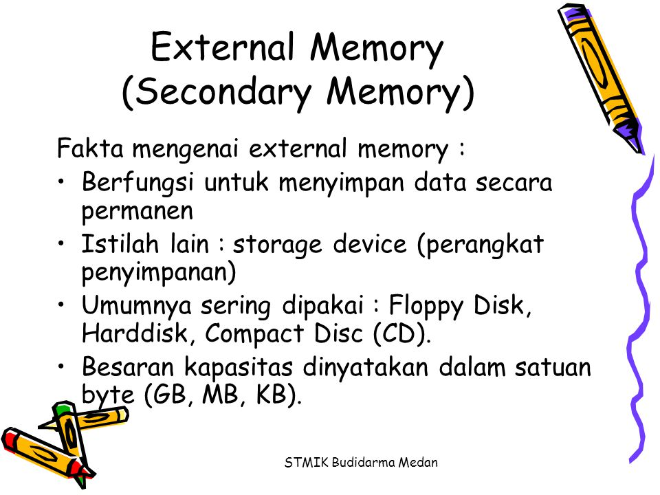 External Memory (Secondary Memory)