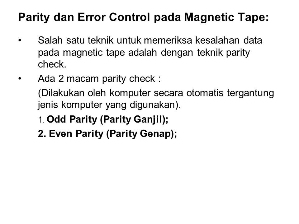 Parity dan Error Control pada Magnetic Tape: