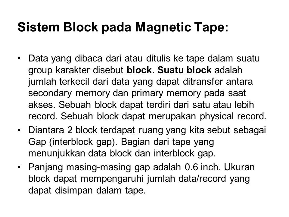 Sistem Block pada Magnetic Tape: