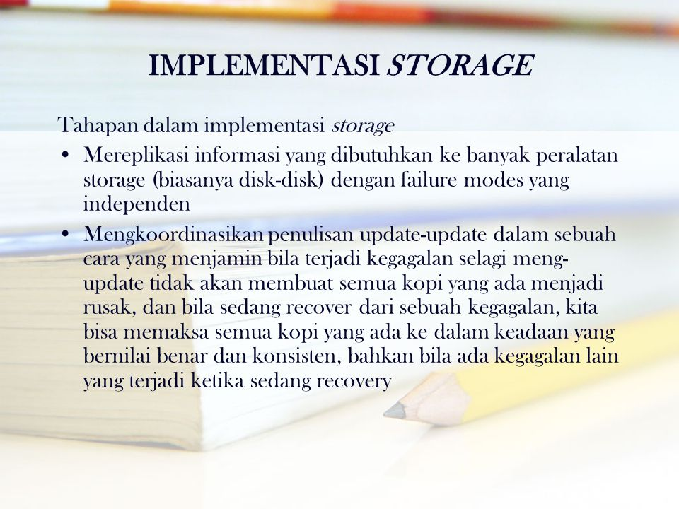 IMPLEMENTASI STORAGE Tahapan dalam implementasi storage