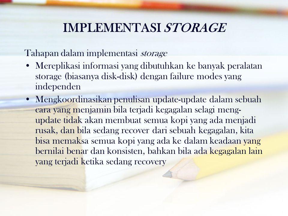 IMPLEMENTASI STORAGE Tahapan dalam implementasi storage