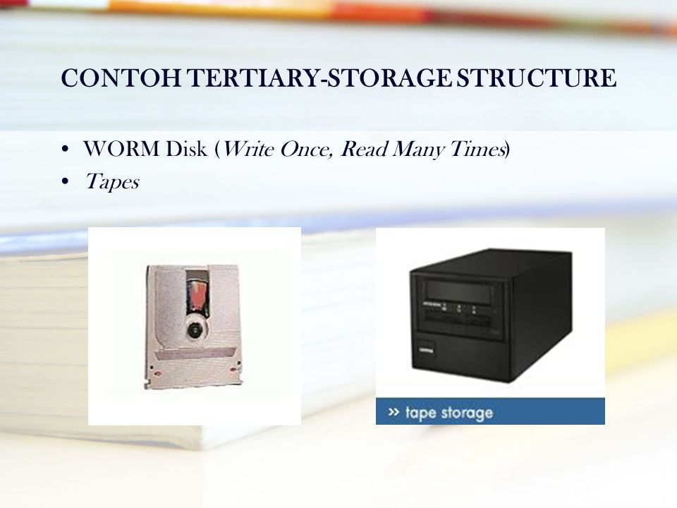 CONTOH TERTIARY-STORAGE STRUCTURE