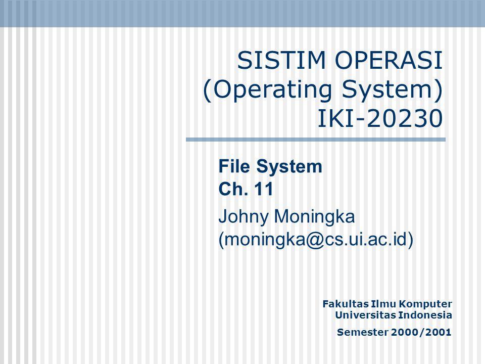 SISTIM OPERASI (Operating System) IKI-20230
