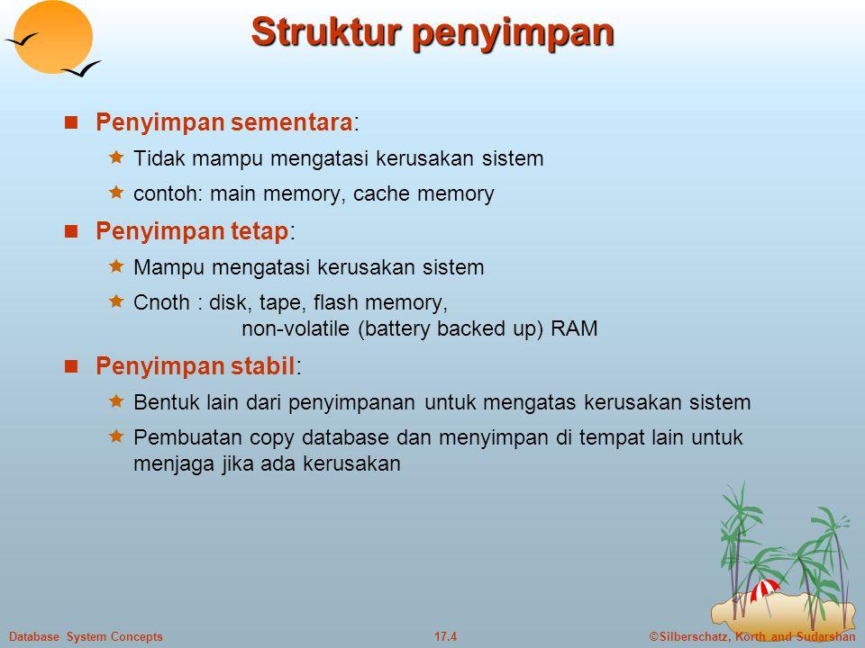 Struktur penyimpan Penyimpan sementara: Penyimpan tetap:
