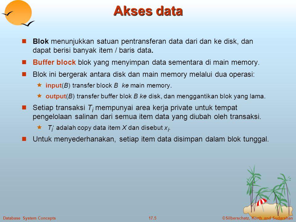 Akses data Blok menunjukkan satuan pentransferan data dari dan ke disk, dan dapat berisi banyak item / baris data.