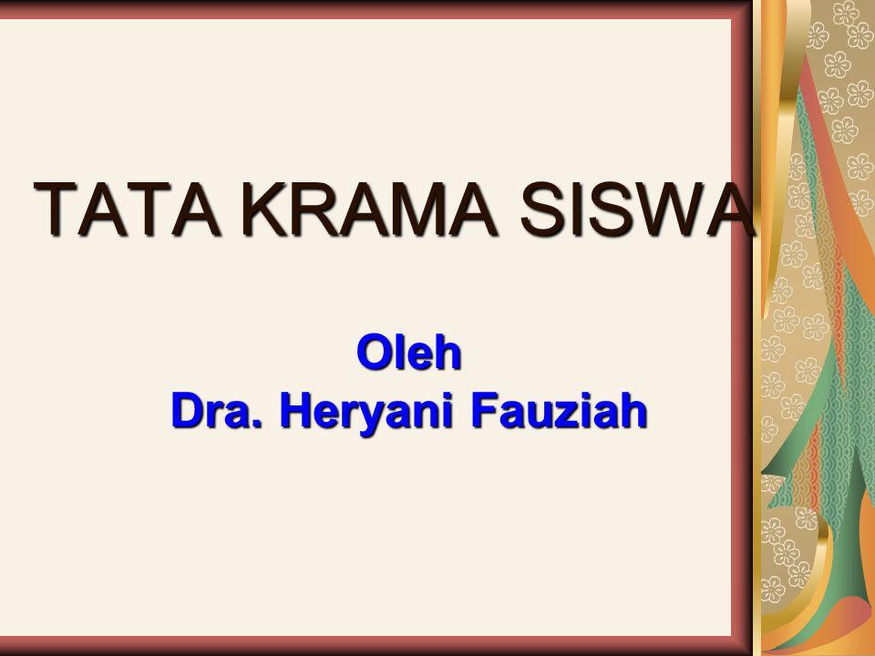 Oleh Dra. Heryani Fauziah