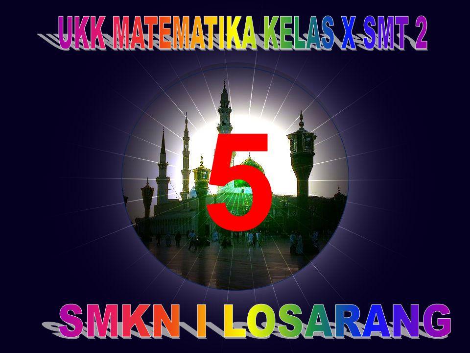 UKK MATEMATIKA KELAS X SMT 2