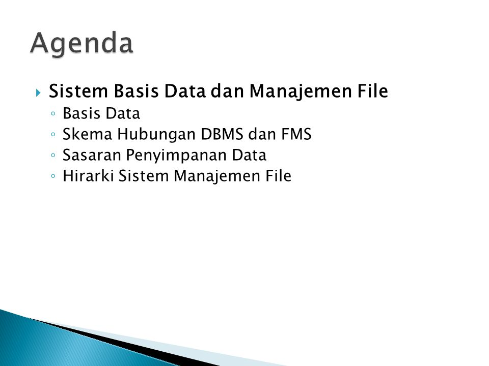 Agenda Sistem Basis Data dan Manajemen File Basis Data
