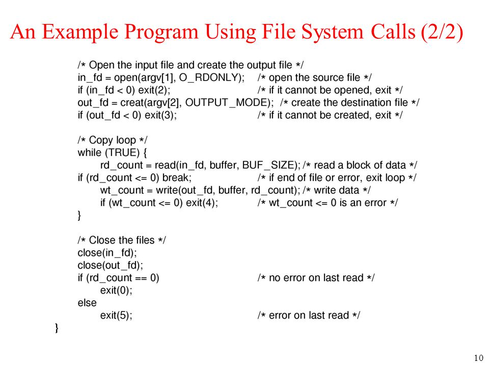 An Example Program Using File System Calls (2/2)