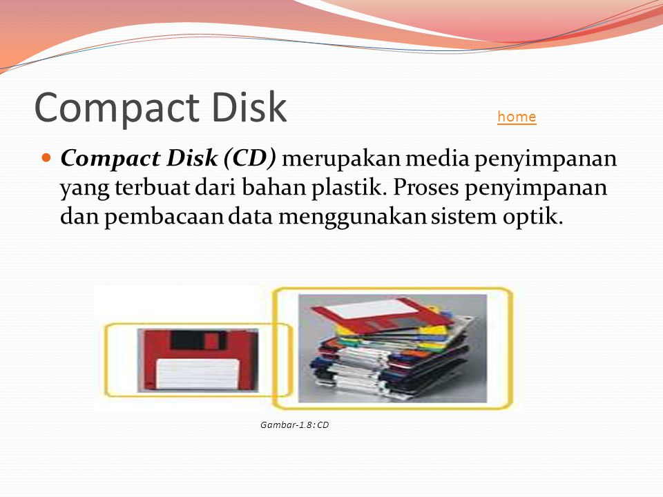 Compact Disk home