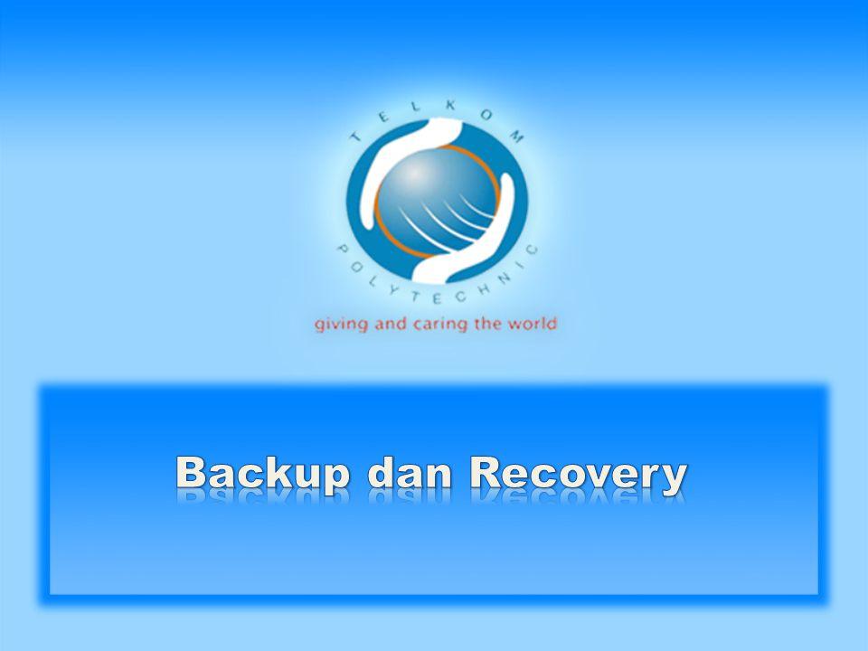 Backup dan Recovery