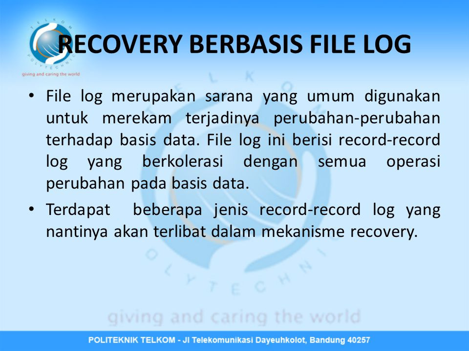 RECOVERY BERBASIS FILE LOG
