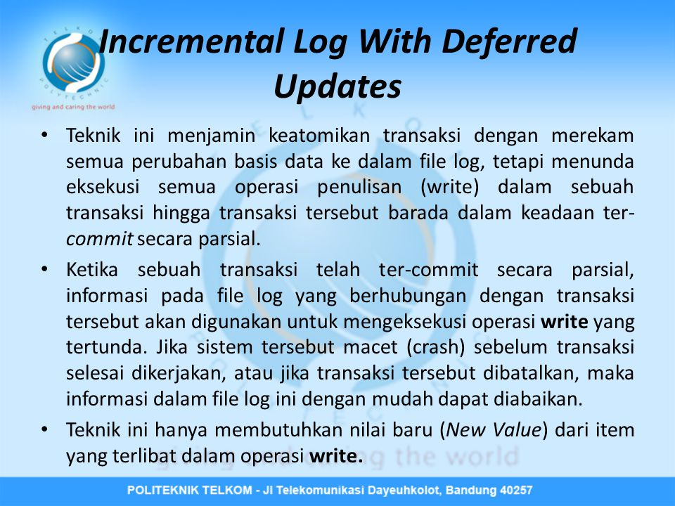 Incremental Log With Deferred Updates
