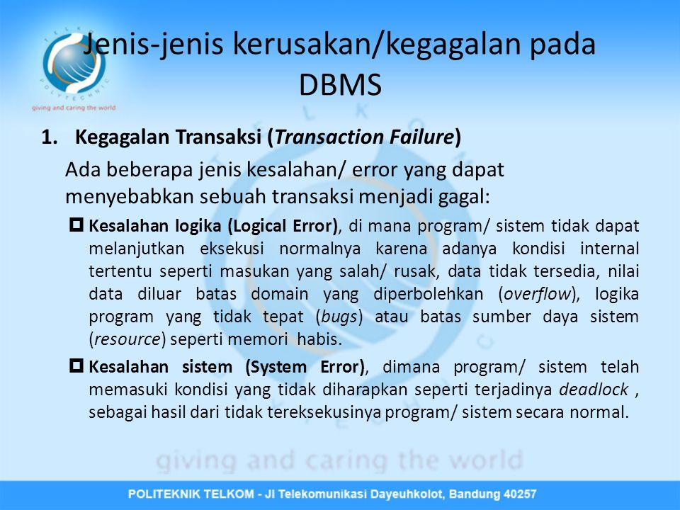 Jenis-jenis kerusakan/kegagalan pada DBMS