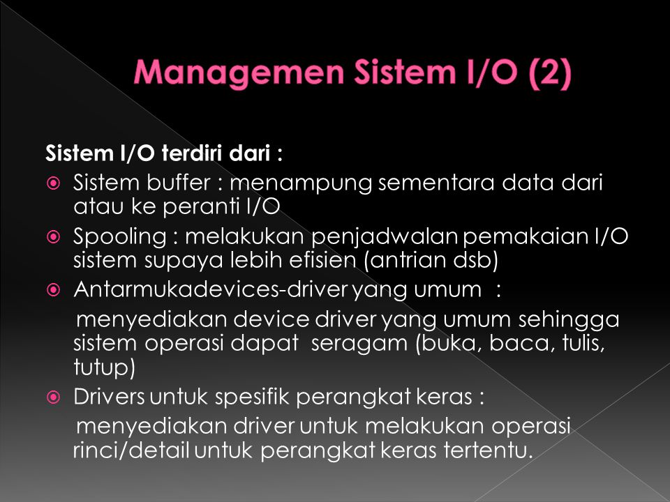 Managemen Sistem I/O (2)