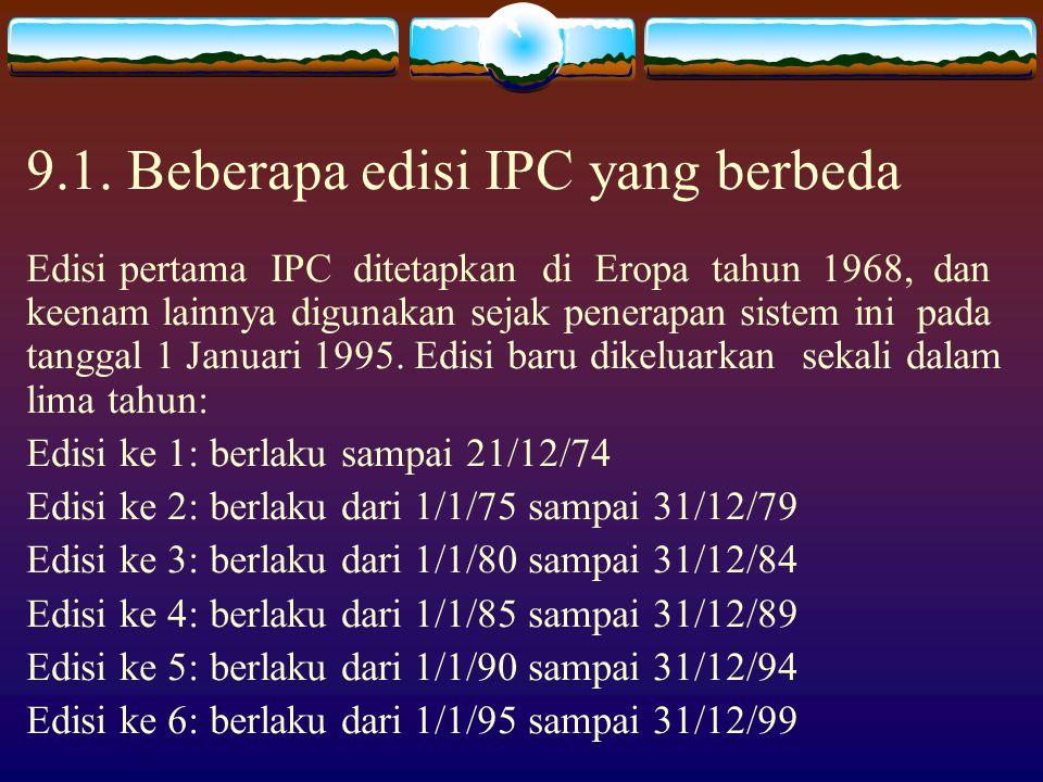 9.1. Beberapa edisi IPC yang berbeda