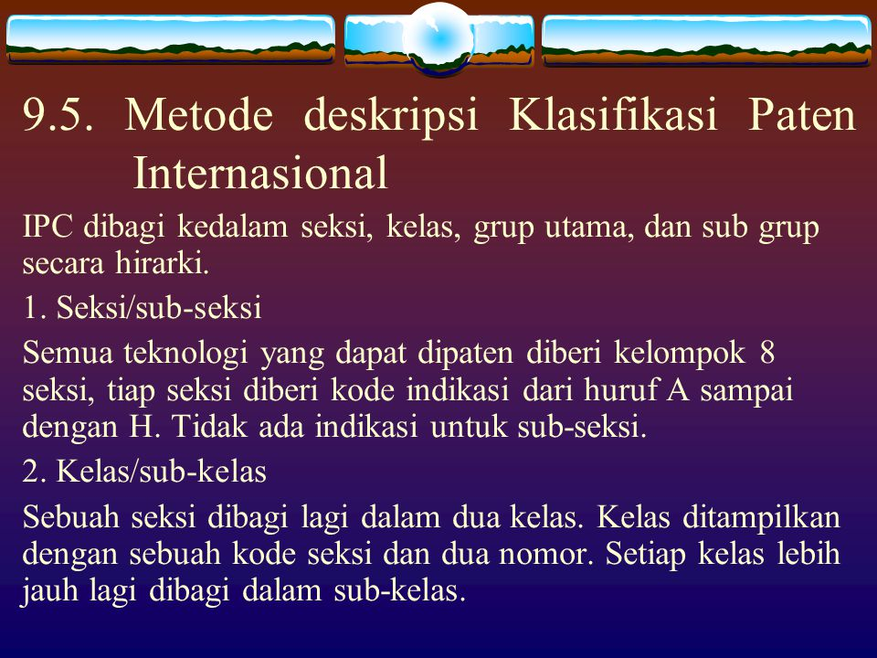 9.5. Metode deskripsi Klasifikasi Paten Internasional