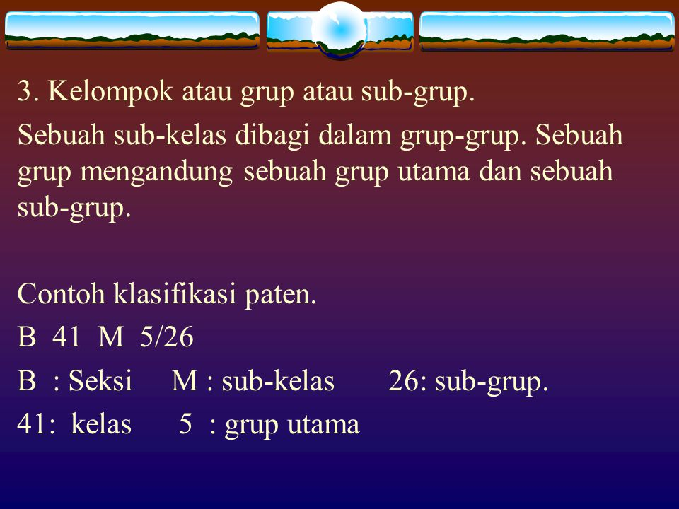 3. Kelompok atau grup atau sub-grup.
