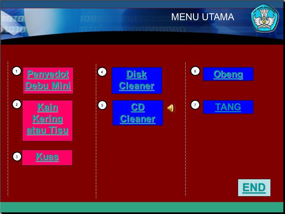 END MENU UTAMA Penyedot Debu Mini Disk Cleaner Obeng