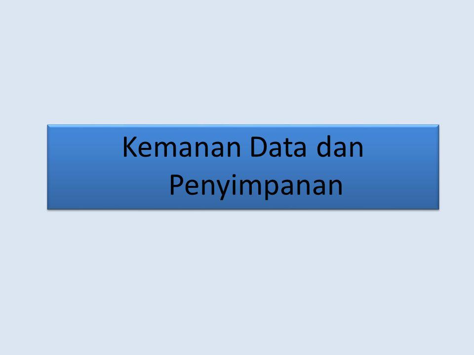 Kemanan Data dan Penyimpanan