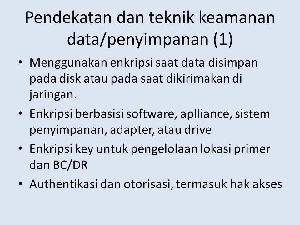 Pendekatan dan teknik keamanan data/penyimpanan (1)