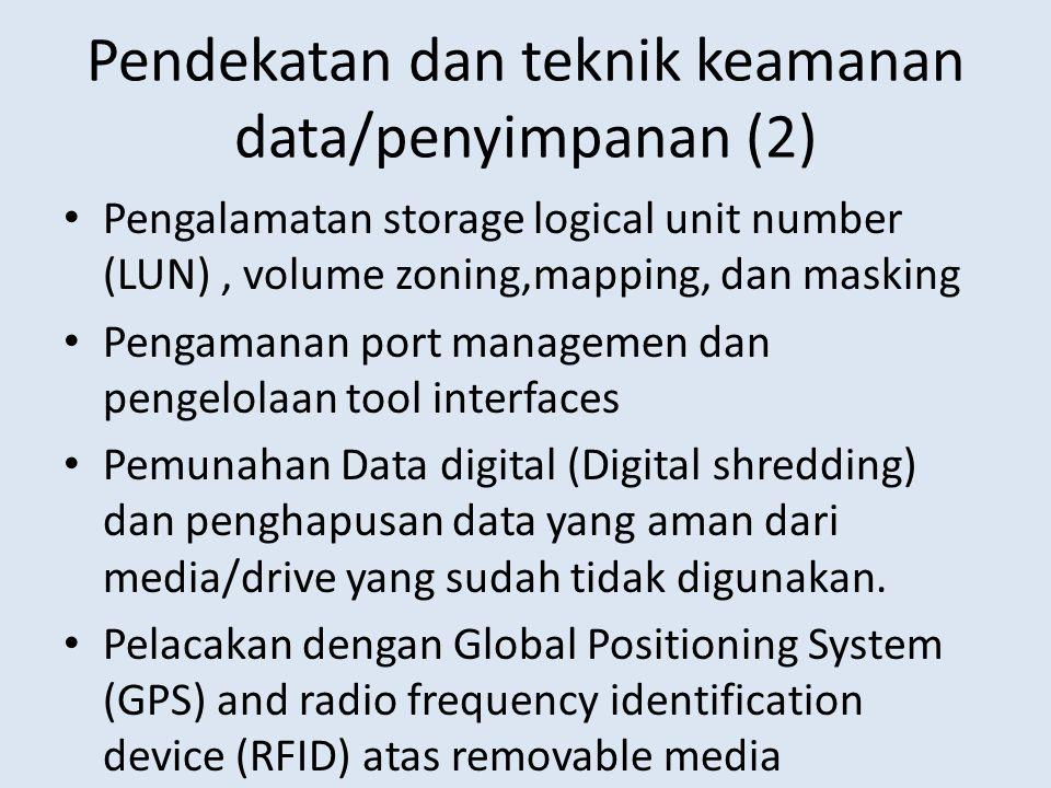 Pendekatan dan teknik keamanan data/penyimpanan (2)