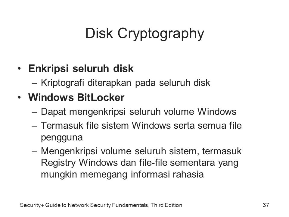 Disk Cryptography Enkripsi seluruh disk Windows BitLocker